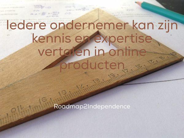 Iedere ondernemer kan zijn kennis en expertise vertalen in online producten