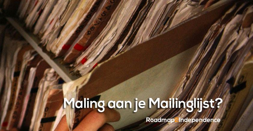 Maling aan je Mailinglijst?