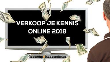 Verkoop je kennis online in 2018