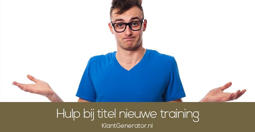 Hulp bij titel nieuwe training
