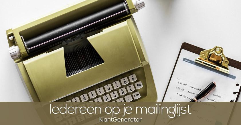 Iedereen op je mailinglijst