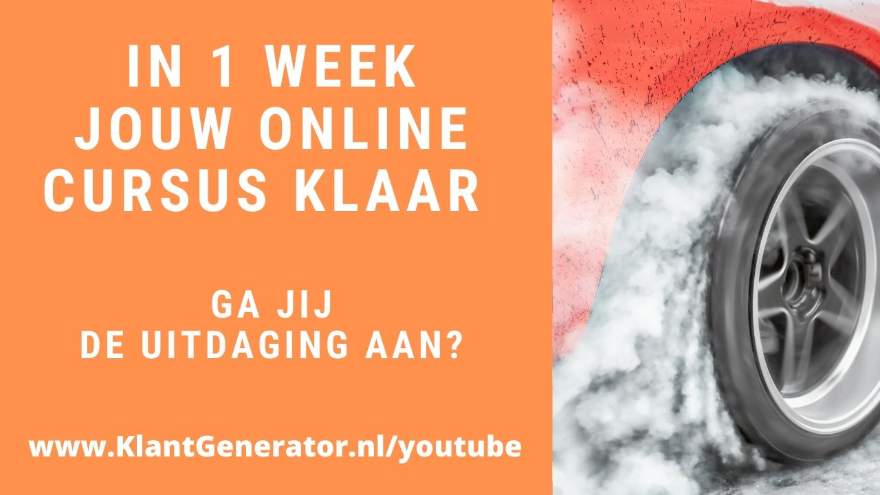 Maak in 1 week jouw online cursus – Uitdaging